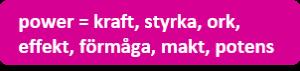 Bild: engelsk – svensk översättning av ordet power.